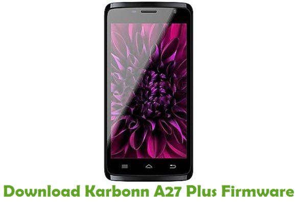Download Karbonn A27 Plus Firmware