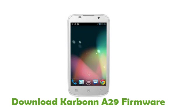 Download Karbonn A29 Stock ROM