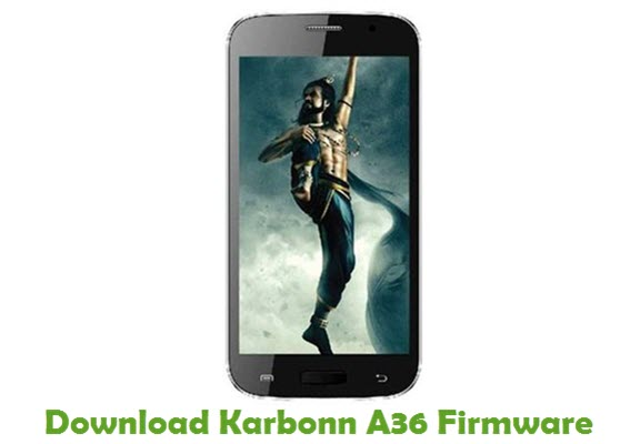 Download Karbonn A36 Firmware