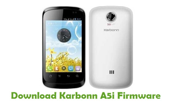 Download Karbonn A5i Stock ROM
