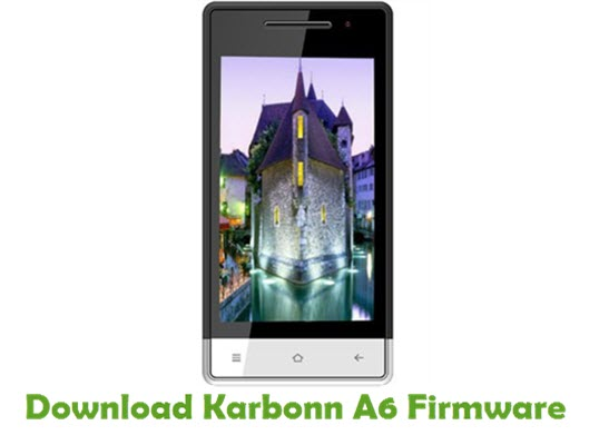 Download Karbonn A6 Stock ROM