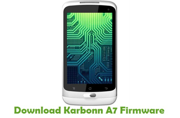 Download Karbonn A7 Stock ROM