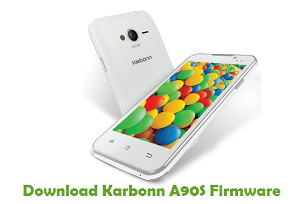Download Karbonn A90S Firmware