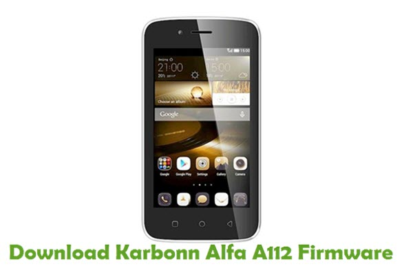 Download Karbonn Alfa A112 Firmware