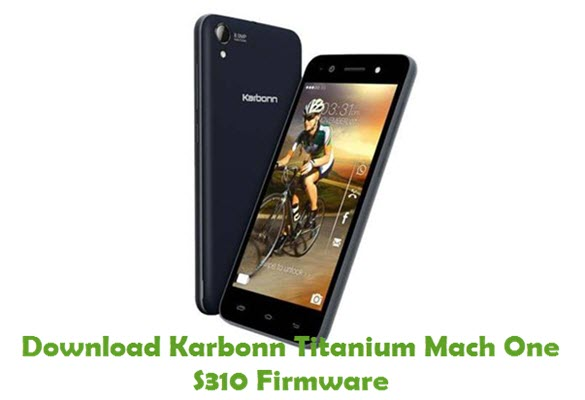 Download Karbonn Titanium Mach One S310 Firmware