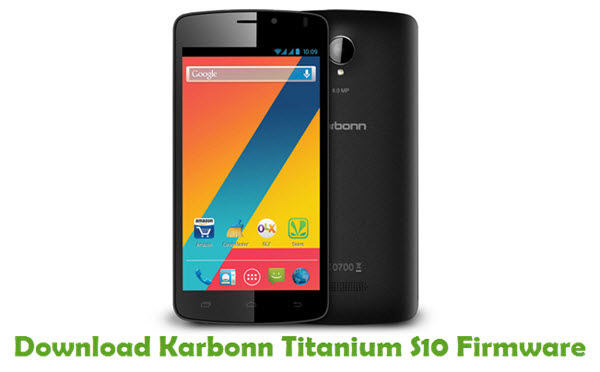 Download Karbonn Titanium S10 Firmware