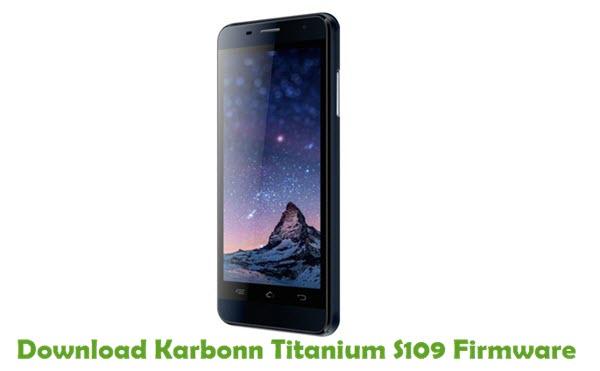 Download Karbonn Titanium S109 Firmware