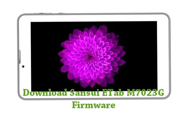 Download Sansui ETab M7023G Stock ROM