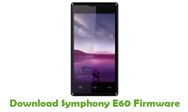 Download Symphony E60 Stock ROM