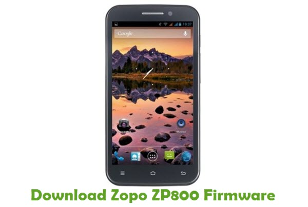 Download Zopo ZP800 Stock ROM