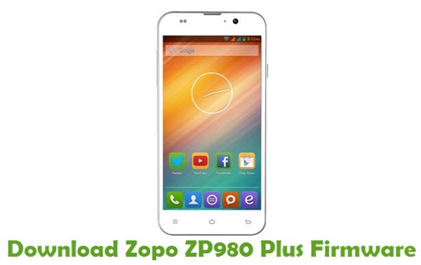 Download Zopo ZP980 Plus Stock ROM