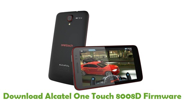 Download Alcatel One Touch 8008D Firmware - Stock ROM Files
