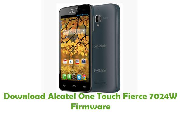 Download Alcatel One Touch Fierce 7024W Firmware Stock ROM Files
