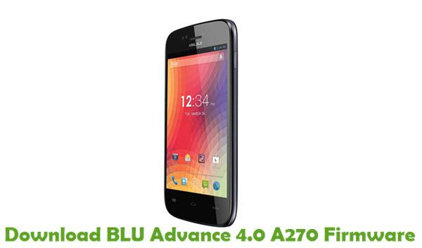 Download BLU Advance 4.0 A270 Firmware
