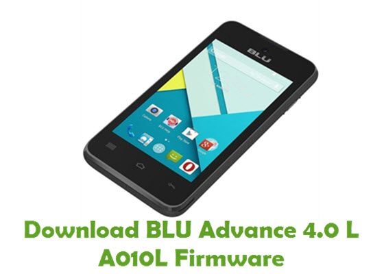 Download BLU Advance 4.0 L A010L Firmware