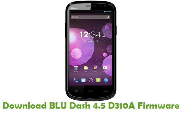 Download BLU Dash 4.5 D310A Firmware