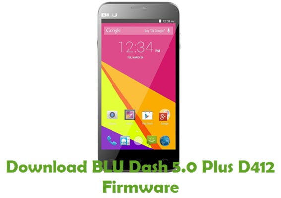 Download BLU Dash 5.0 Plus D412 Firmware