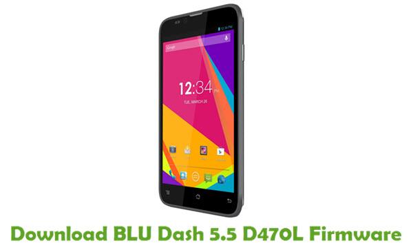Download BLU Dash 5.5 D470L Firmware