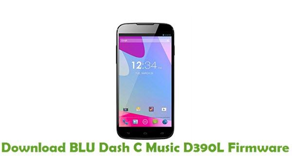 Download BLU Dash C Music D390L Firmware