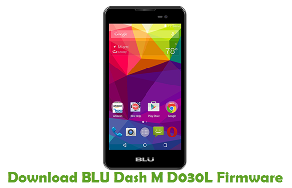 Download BLU Dash M D030L Firmware