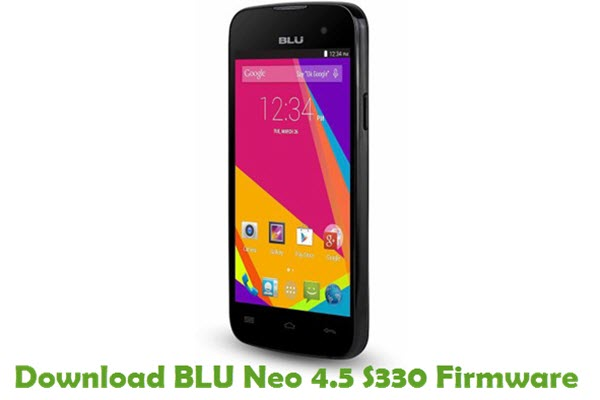 Download BLU Neo 4.5 S330 Firmware