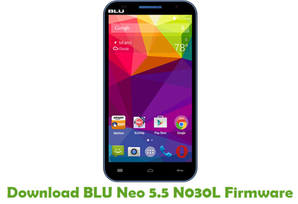 Download BLU Neo 5.5 N030L Firmware