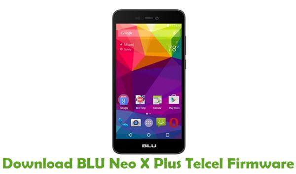 Download BLU Neo X Plus Telcel Firmware