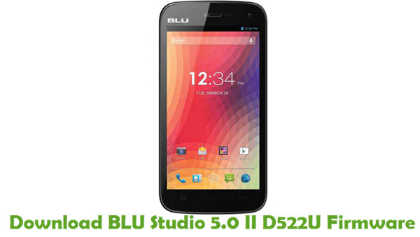 Download BLU Studio 5.0 II D522U Firmware