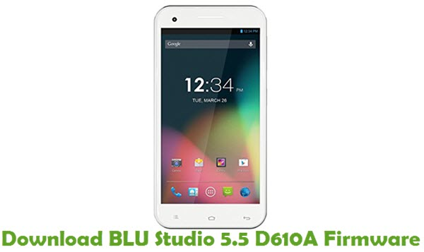 Download BLU Studio 5.5 D610A Firmware