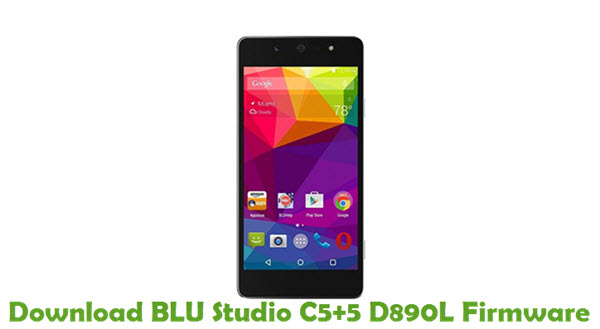 Download BLU Studio C5+5 D890L Firmware