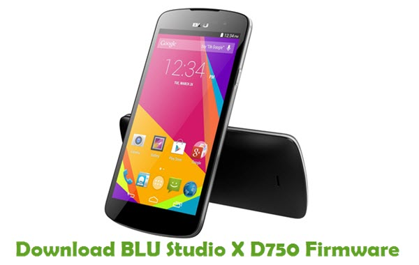 Download BLU Studio X D750 Firmware