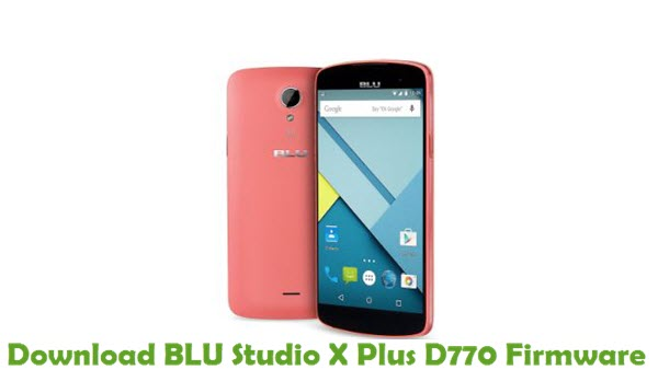 Download BLU Studio X Plus D770 Firmware
