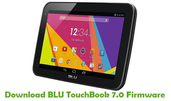 Download BLU TouchBook 7.0 Firmware