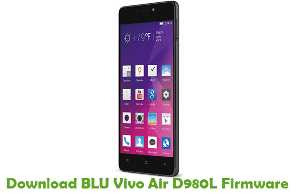 Download BLU Vivo Air D980L Firmware