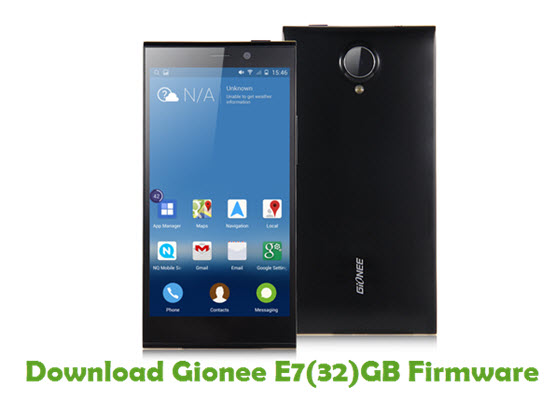 Download Gionee E7(32)GB Firmware