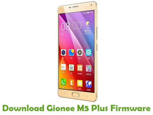 Download Gionee M5 Plus Firmware
