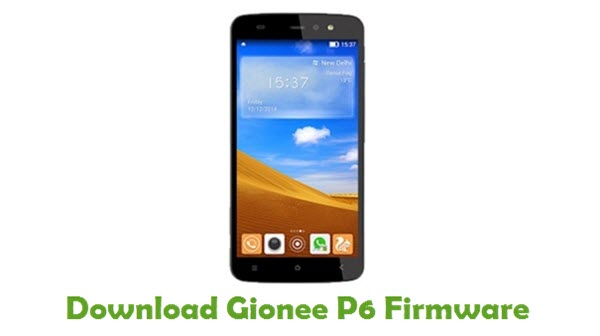 Download Gionee P6 Firmware