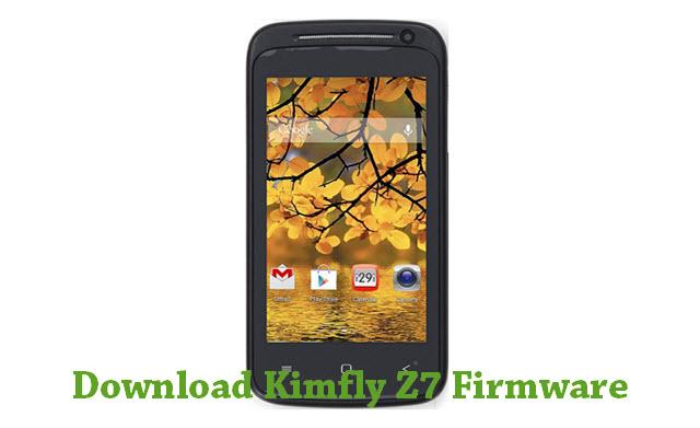 Download Kimfly Z7 Stock ROM