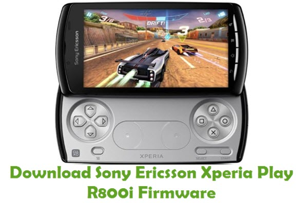 Download Sony Ericsson Xperia Play R800i Firmware