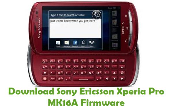 Download Sony Ericsson Xperia Pro MK16A Firmware