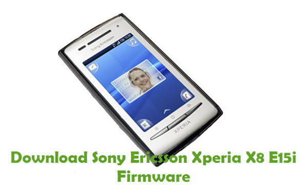 Download Sony Ericsson Xperia X8 E15i Firmware