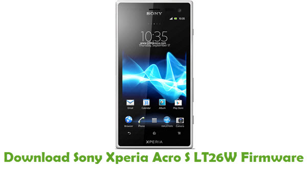 Download Sony Xperia Acro S LT26W Firmware