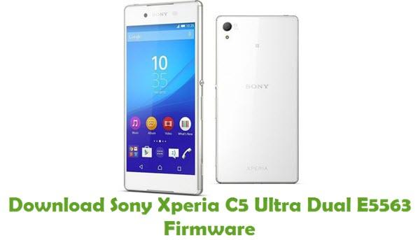 Download Sony Xperia C5 Ultra Dual E5563 Firmware