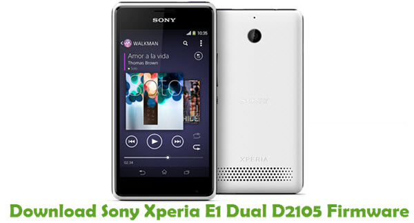 Download Sony Xperia E1 Dual D2105 Firmware