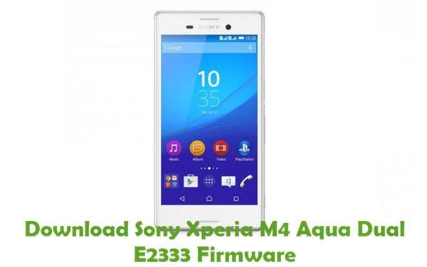 Download Sony Xperia M4 Aqua Dual E2333 Firmware
