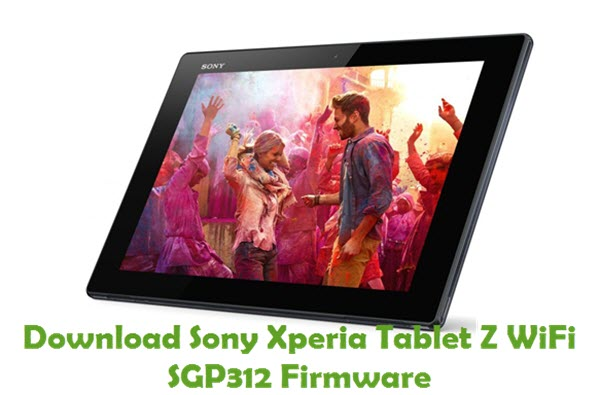Download Sony Xperia Tablet Z WiFi SGP312 Firmware