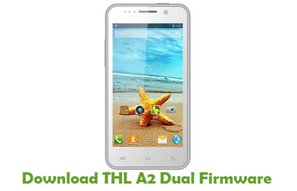 Download THL A2 Dual Firmware