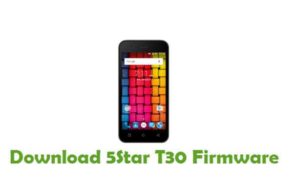 Download 5Star T30 Firmware