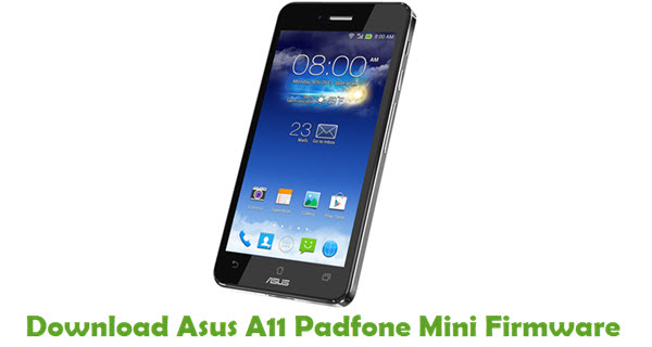 Download Asus A11 Padfone Mini Firmware