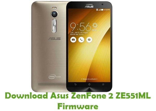 Download Asus ZenFone 2 ZE551ML Firmware